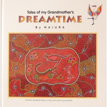 Book. Tales of my Grandmother's Dreamtime by Naiura. Hard cover
